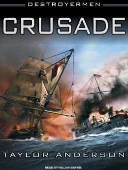 Crusade (Destroyermen Series #2)