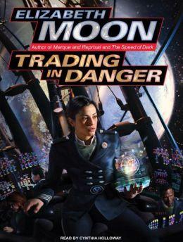 Trading in Danger (Vatta's War Series #1)