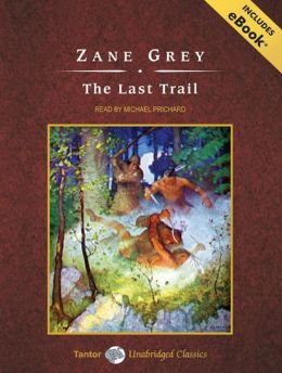 The Last Trail, with eBook