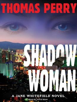 Shadow Woman (Jane Whitefield Series #3)