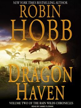 Dragon Haven (Rain Wilds Chronicles #2)