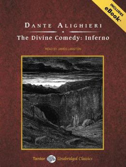 The Divine Comedy: Inferno (Tantor Classics)