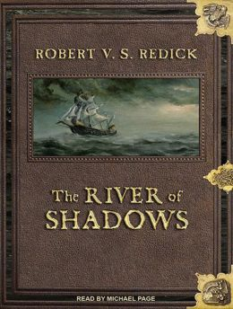 The River of Shadows (Chathrand Voyage Series #3)