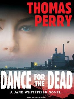 Dance for the Dead (Jane Whitefield Series #2)
