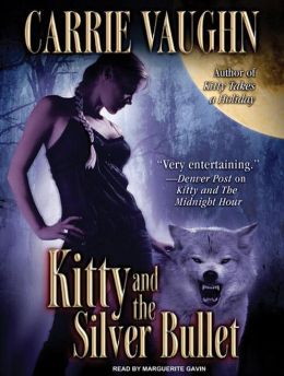 Kitty and the Silver Bullet (Kitty Norville Series #4)