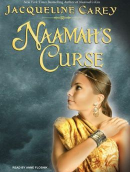 Naamah's Curse (Kushiel's Legacy Series #8)