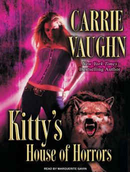 Kitty's House of Horrors (Kitty Norville Series #7)
