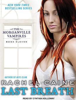 Last Breath (Morganville Vampires Series #11)