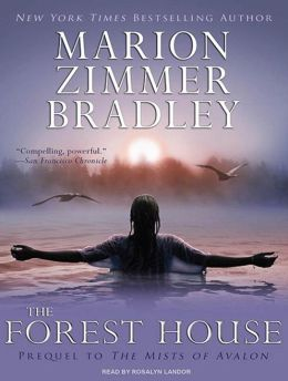 The Forest House (Avalon Series #2)