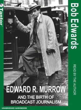 edward murrow and the birth of Birth name: egbert roscoe murrow: nicknames: ed blow egg  the edward r murrow center of public diplomacy was established at the fletcher school of law and diplomacy at tufts university in medford, massachusetts, in 1965 in his career, he was honored with many awards, including the albert.