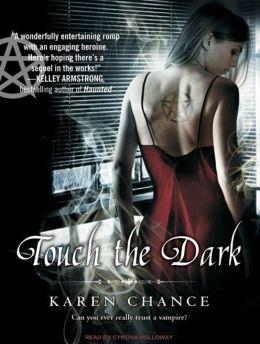 Touch the Dark (Cassie Palmer Series #1)
