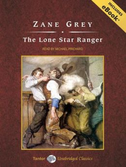 The Lone Star Ranger, with eBook