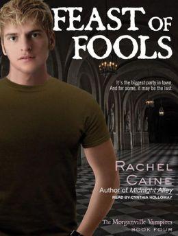 Feast of Fools (Morganville Vampires Series #4)