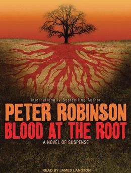 Blood at the Root (Inspector Alan Banks Series #9)