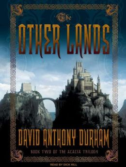 The Other Lands (Acacia Series #2)