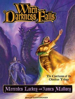 When Darkness Falls (Obsidian Trilogy Series #3)