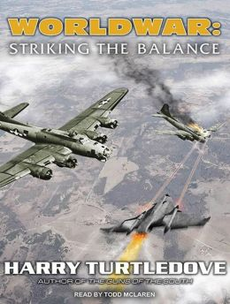 Worldwar: Striking the Balance (Worldwar #4)