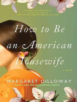 How to Be an American Housewife: A Novel