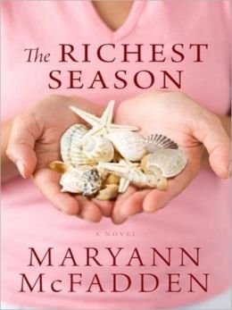 The Richest Season: A Novel