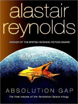 Absolution Gap: Revelation Space Series, Book 4