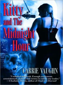 Kitty and the Midnight Hour (Kitty Norville Series #1)