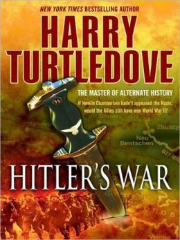 Hitler's War (War That Came Early Series #1)