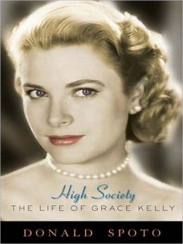High Society: The Life of Grace Kelly