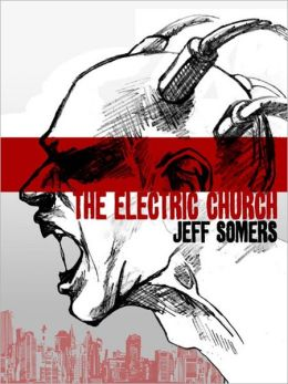 The Electric Church: Avery Cates Series, Book 1