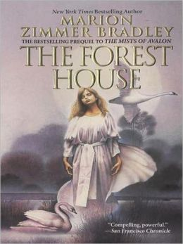 The Forest House: Avalon Series, Book 5