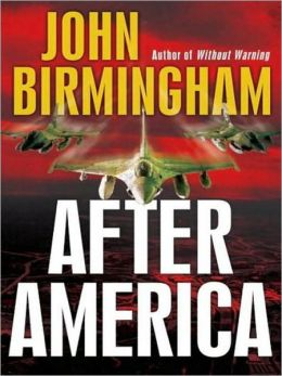 After America: Without Warning Series, Book 2