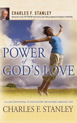 Power of God's Love: A 31 Day Devotional to Encounter the Father's Greatest Gift