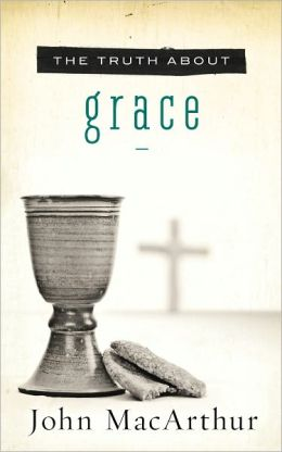 The Truth About Grace
