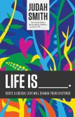 Book Cover Image. Title: Life Is _____.:  God's Illogical Love Will Change Your Existence, Author: Judah Smith