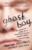 Book Cover Image. Title: Ghost Boy:  The Miraculous Escape of a Misdiagnosed Boy Trapped Inside His Own Body, Author: Martin Pistorius