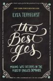 Book Cover Image. Title: The Best Yes, Author: Lysa TerKeurst