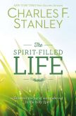 Book Cover Image. Title: The Spirit-Filled Life:  Discover the Joy of Surrendering to the Holy Spirit, Author: Charles F. Stanley