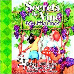 Secrets of the Vine for Little Ones