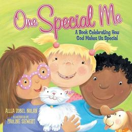 One Special Me: A Book Celebrating How God Made Us Special