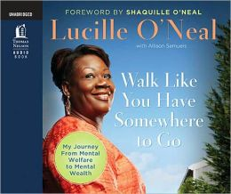 Walk Like You Have Somewhere to Go: Audio Book on CD