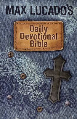 Max Lucado's Children's Daily Devotional Bible: Everyday Encouragement for Young Readers