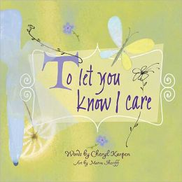 To Let You Know I Care