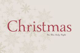 Christmas: On This Holy Night