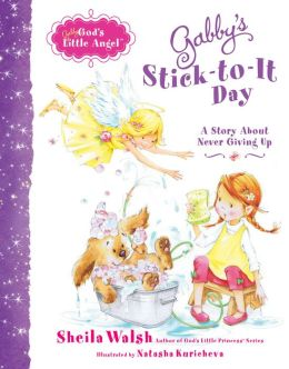 Gabby's Stick-to-It Day: A Story About Never Giving Up