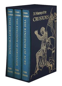 A History of the Crusades (Folio Society Edition)