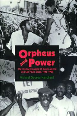 Orpheus and Power: The