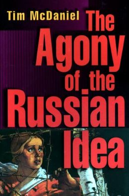 The Agony of the Russian Idea