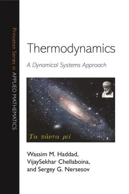 Thermodynamics: A Dynamical Systems Approach: A Dynamical Systems Approach