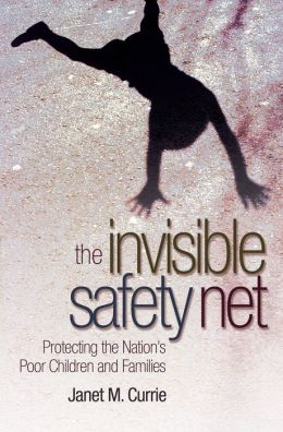 The Invisible Safety Net: Protecting the Nation's Poor Children and Families