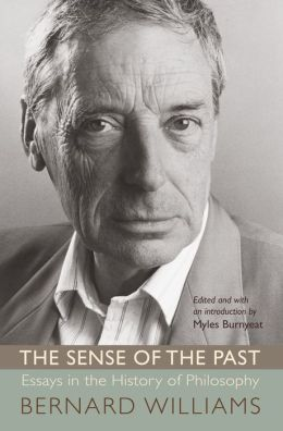 The Sense of the Past: Essays in the History of Philosophy