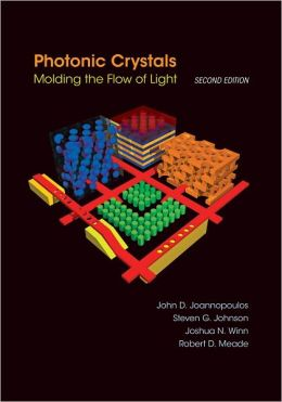 Photonic Crystals: Molding the Flow of Light (Second Edition)